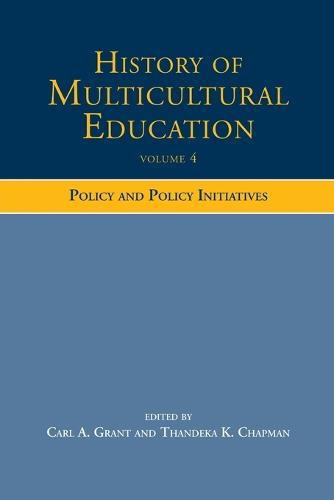 History of Multicultural Education: Policy and Policy Initiatives (Paperback)