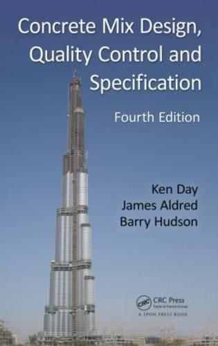 Concrete Mix Design, Quality Control and Specification (Hardback)