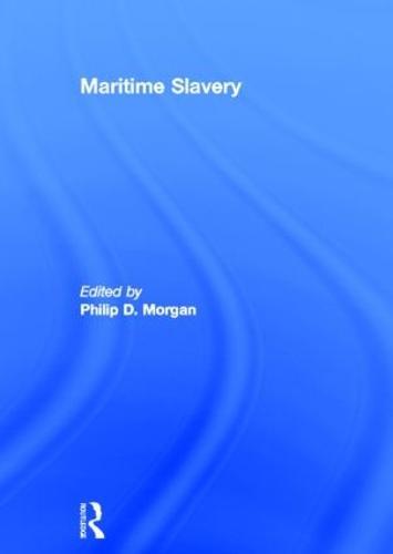 Maritime Slavery (Hardback)
