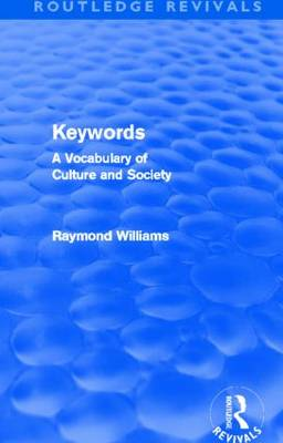 Keywords: A Vocabulary of Culture and Society - Routledge Revivals (Paperback)