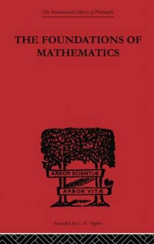 Foundations of Mathematics and other Logical Essays - International Library of Philosophy (Paperback)