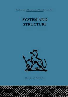 System and Structure: Essays in communication and exchange second edition (Paperback)