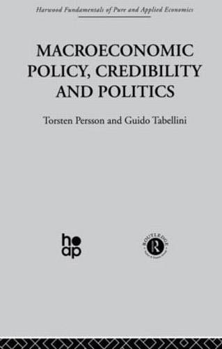 Macroeconomic Policy, Credibility and Politics (Paperback)