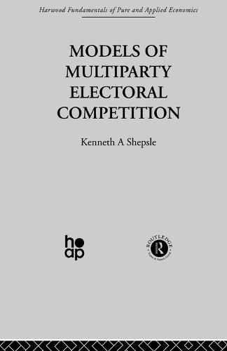 Models of Multiparty Electoral Competition (Paperback)