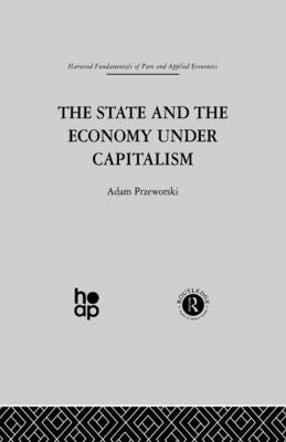 The State and the Economy Under Capitalism (Paperback)