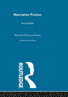 Narrative Fiction: Contemporary Poetics - New Accents (Paperback)