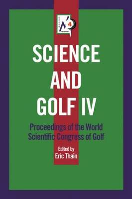 Science and Golf IV (Paperback)