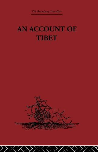 An Account of Tibet: The Travels of Ippolito Desideri of Pistoia, S.J. 1712- 1727 (Paperback)