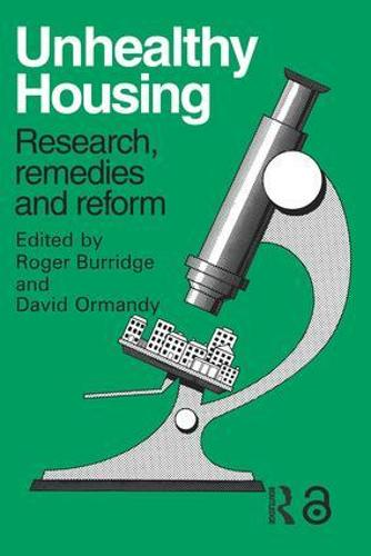 Unhealthy Housing: Research, remedies and reform (Paperback)