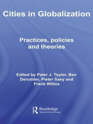 Cities in Globalization: Practices, Policies and Theories - Questioning Cities (Paperback)
