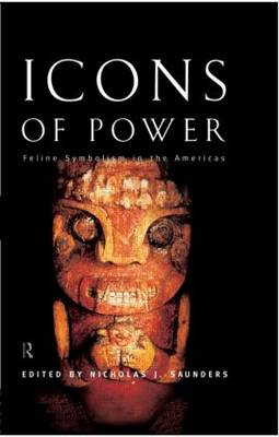 Icons of Power: Feline Symbolism in the Americas (Paperback)