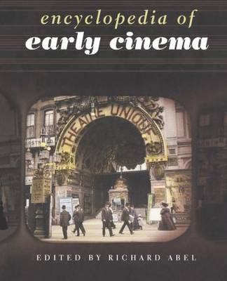 Encyclopedia of Early Cinema (Paperback)