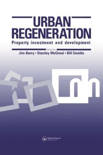 Urban Regeneration: Property Investment and Development (Paperback)