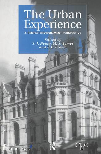 The Urban Experience: A People-Environment Perspective (Paperback)