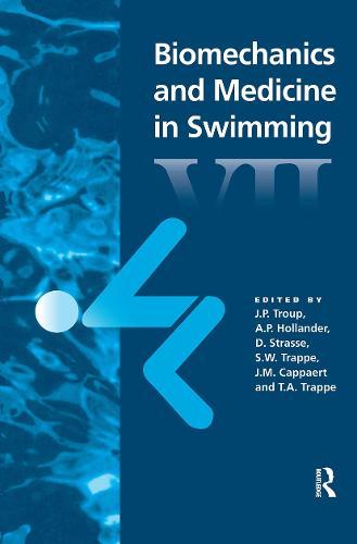 Biomechanics and Medicine in Swimming VII (Paperback)