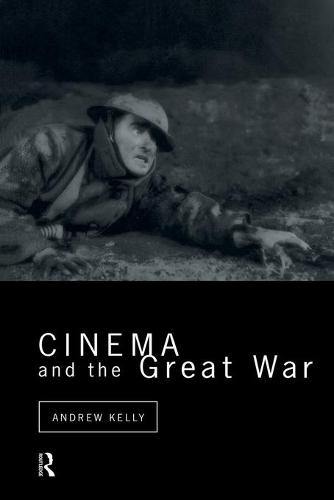 Cinema and the Great War - Cinema and Society (Paperback)