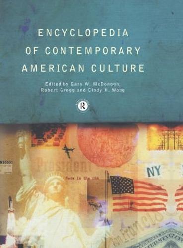 Encyclopedia of Contemporary American Culture - Encyclopedias of Contemporary Culture (Paperback)
