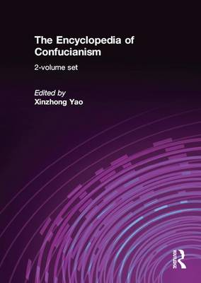 The Encyclopedia of Confucianism: 2-volume set (Paperback)
