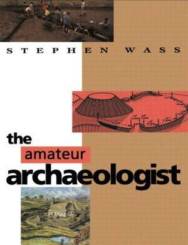 The Amateur Archaeologist (Paperback)