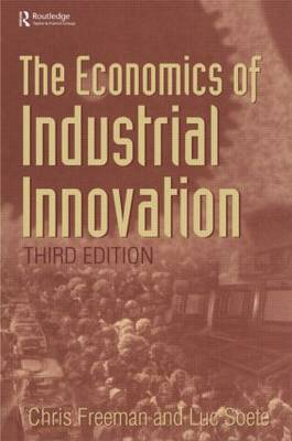 The Economics of Industrial Innovation (Paperback)