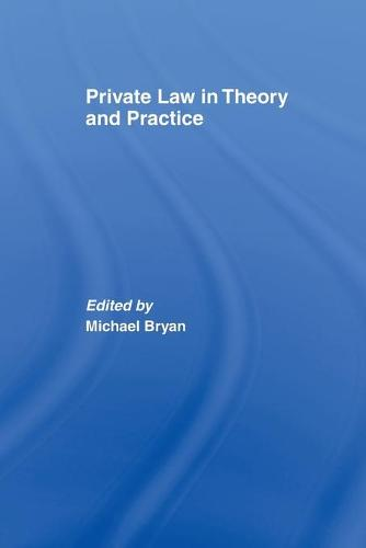 Private Law in Theory and Practice (Paperback)