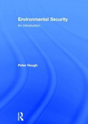 Environmental Security: An Introduction (Hardback)