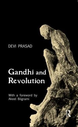 Gandhi and Revolution (Hardback)
