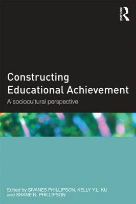 Constructing Educational Achievement: A sociocultural perspective (Paperback)