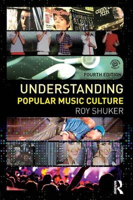 Understanding Popular Music Culture (Paperback)