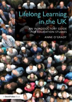 Lifelong Learning in the UK: An introductory guide for Education Studies (Paperback)