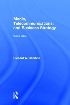 Media, Telecommunications, and Business Strategy (Hardback)