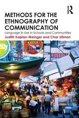 Methods for the Ethnography of Communication: Language in Use in Schools and Communities (Paperback)