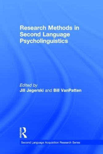 Research Methods in Second Language Psycholinguistics - Second Language Acquisition Research Series (Hardback)