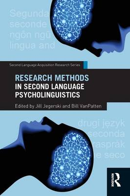 Research Methods in Second Language Psycholinguistics - Second Language Acquisition Research Series (Paperback)