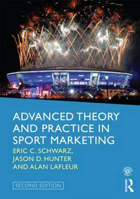 Advanced Theory and Practice in Sport Marketing (Paperback)