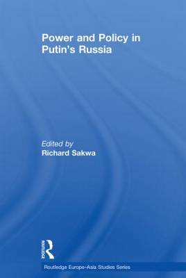 Power and Policy in Putin's Russia (Paperback)