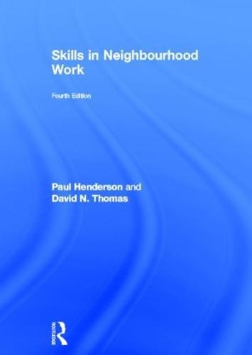 Skills in Neighbourhood Work (Hardback)