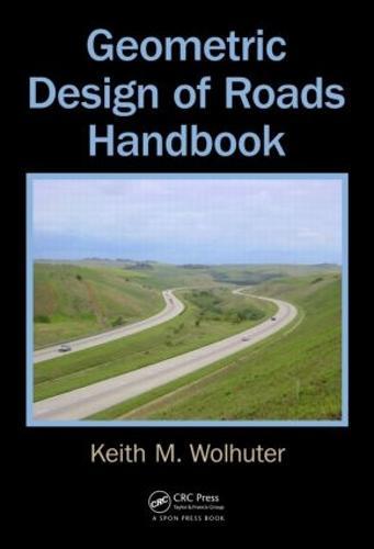 Geometric Design of Roads Handbook (Hardback)