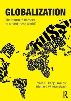 Globalization: The Return of Borders to a Borderless World? (Paperback)