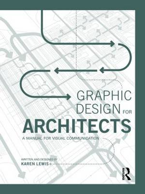 Graphic Design for Architects: A Manual for Visual Communication (Paperback)