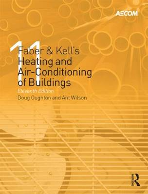 Faber & Kell's Heating and Air-Conditioning of Buildings (Hardback)