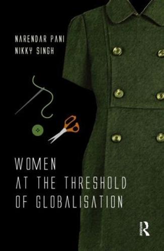 Women at the Threshold of Globalisation (Hardback)