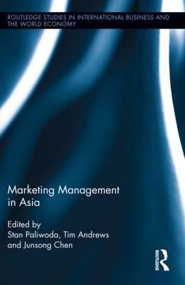 Marketing Management in Asia. - Routledge Studies in International Business and the World Economy (Hardback)