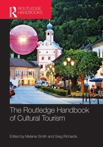 The Routledge Handbook of Cultural Tourism (Hardback)