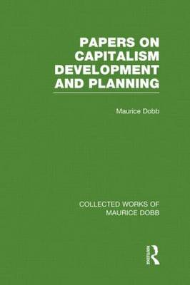 Papers on Capitalism, Development and Planning (Hardback)