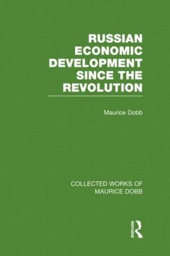 Russian Economic Development Since the Revolution (Hardback)