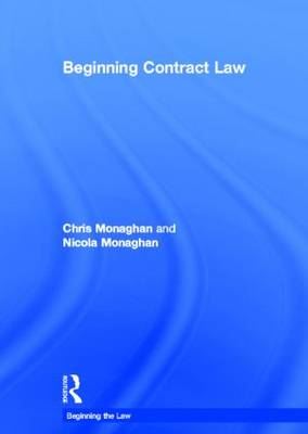 Beginning Contract Law - Beginning the Law (Hardback)