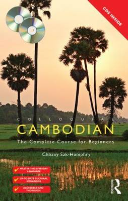 Colloquial Cambodian: The Complete Course for Beginners - Colloquial Series