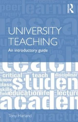 University Teaching: An Introductory Guide (Paperback)