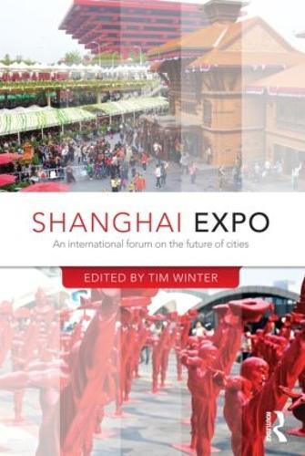 Shanghai Expo: An International Forum on the Future of Cities - CRESC (Hardback)